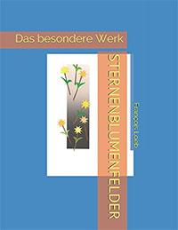 Cover STERNENEBLUMENFELDER von Francois Loeb
